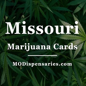 Missouri Marijuana Cards