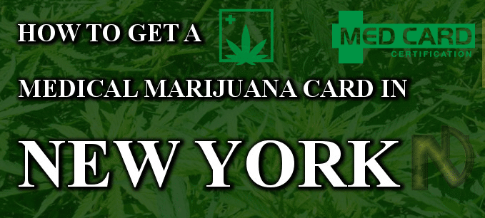 How to get a marijuana card in New York